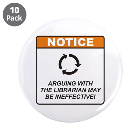 "Librarian / Argue 3.5"" Button (10 pack)"