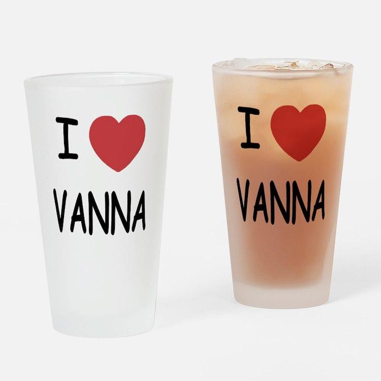 I heart vanna Drinking Glass