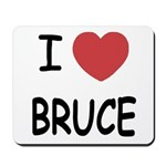 I heart bruce Mousepad