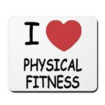 I heart physical fitness Mousepad