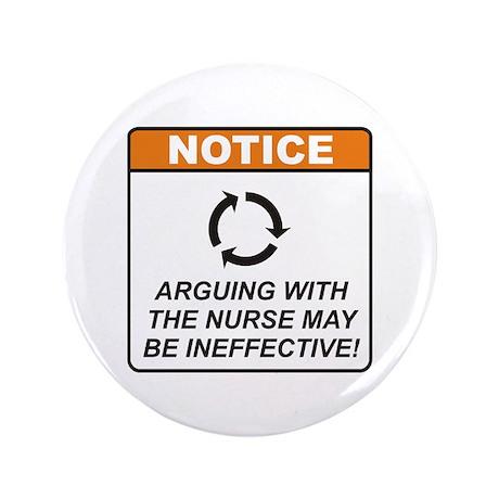 """Nurse / Argue 3.5"""" Button (100 pack)"""