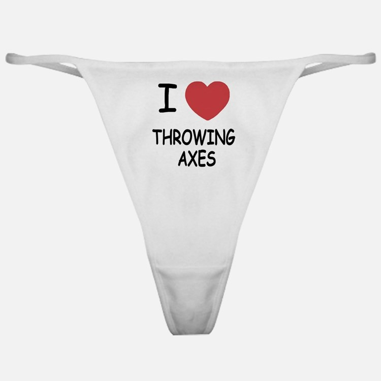 I heart throwing axes Classic Thong
