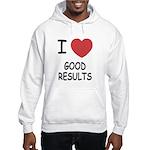 I heart good results Hooded Sweatshirt