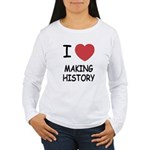 I heart making history Women's Long Sleeve T-Shirt