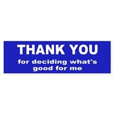 thank you... Bumper Bumper Sticker