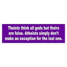 atheists... Bumper Bumper Bumper Sticker
