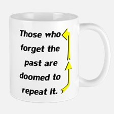 Repeating Forget The Past Mug