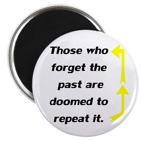Repeating Forget The Past Magnet