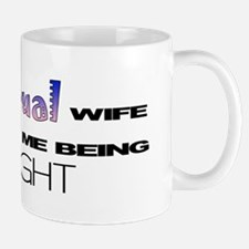 My BiSexual Wife supports me  Mug