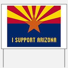 I Support Arizona Yard Sign