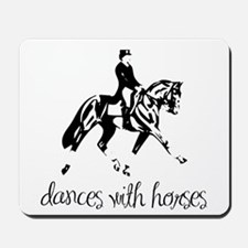Dances With Horses Mousepad