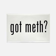 Got Meth? Rectangle Magnet