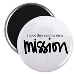 I hope the call me on a Missi Magnet
