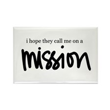 I hope the call me on a Missi Rectangle Magnet (10