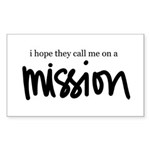 I hope the call me on a Missi Sticker (Rectangular