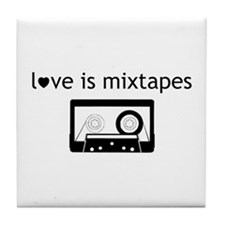 Love is Mix Tapes Tile Coaster