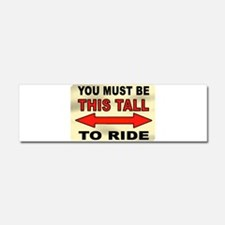 TALL ENOUGH Car Magnet 10 x 3