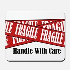 New Fragile Design Shirt Mousepad