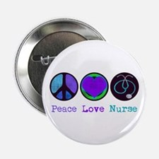 "Peace Love Nurse 2.25"" Button"