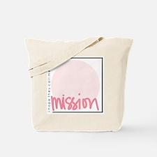 Mission - Girl Tote Bag