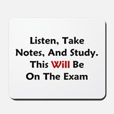 This Will Be On The Exam Mousepad