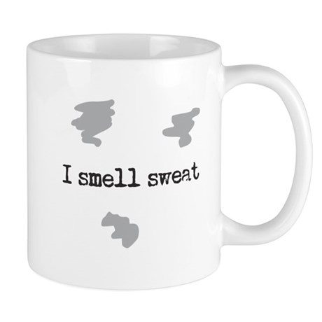 I Smell Sweat © Mug