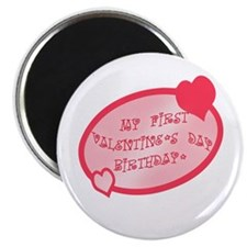 First Valentine Birthday PINK Magnet