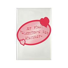 First Valentine Birthday PINK Rectangle Magnet