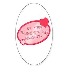 First Valentine Birthday PINK Decal