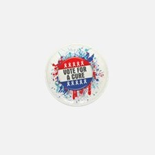 Vote for a Cure For Cancer Mini Button