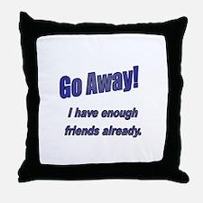Go Away! Throw Pillow