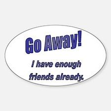 Go Away! Oval Decal