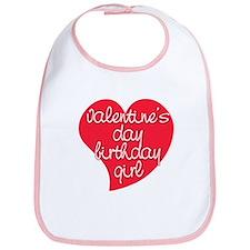 Valentine Day Birthday Girl Bib