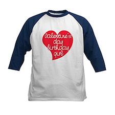 Valentine Day Birthday Girl Tee