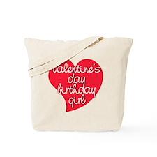 Valentine Day Birthday Girl Tote Bag