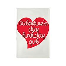 Valentine Day Birthday Girl Rectangle Magnet