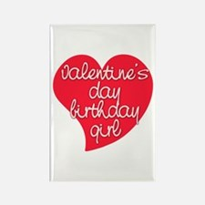 Valentine Day Birthday Girl Rectangle Magnet