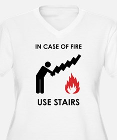 In Case of Fire Use Stairs T-Shirt