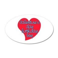 Valentine Day Birthday Boy 22x14 Oval Wall Peel
