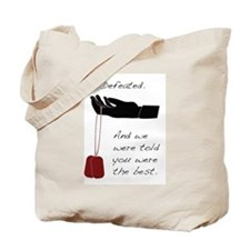 Defeated. Tote Bag
