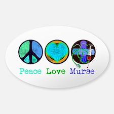 Peace Love Murse Decal