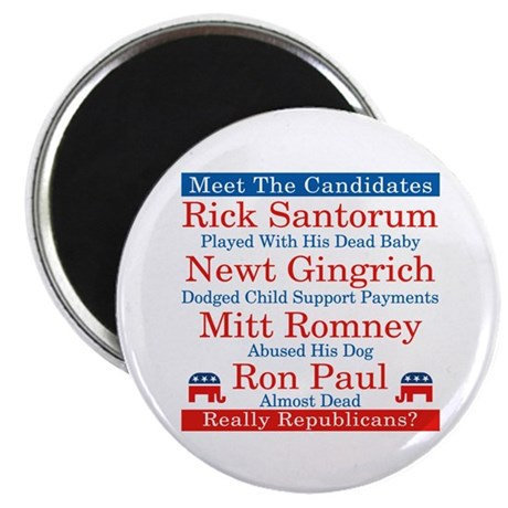 "The Republican Candidates Are a Joke 2.25"" Magnet"