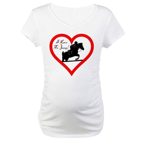 I Love To Jump! Horse Maternity T-Shirt