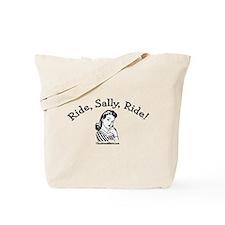Ride, Sally, Ride Tote Bag