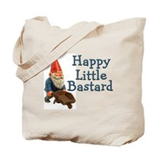 Happy little bastard Tote Bag