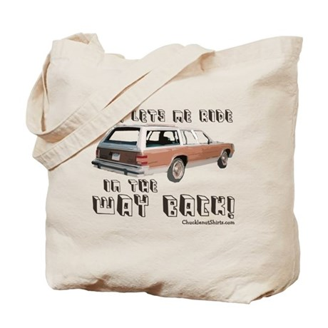 Ride in the WAY BACK Tote Bag