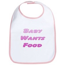 Baby Wants Food (Pink) Bib