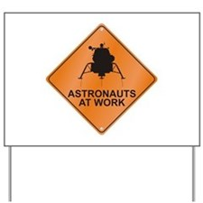 Lunar Module / Work Yard Sign