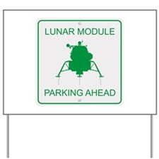Lunar Module Parking Yard Sign