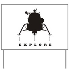 Lunar Module / Explore Yard Sign